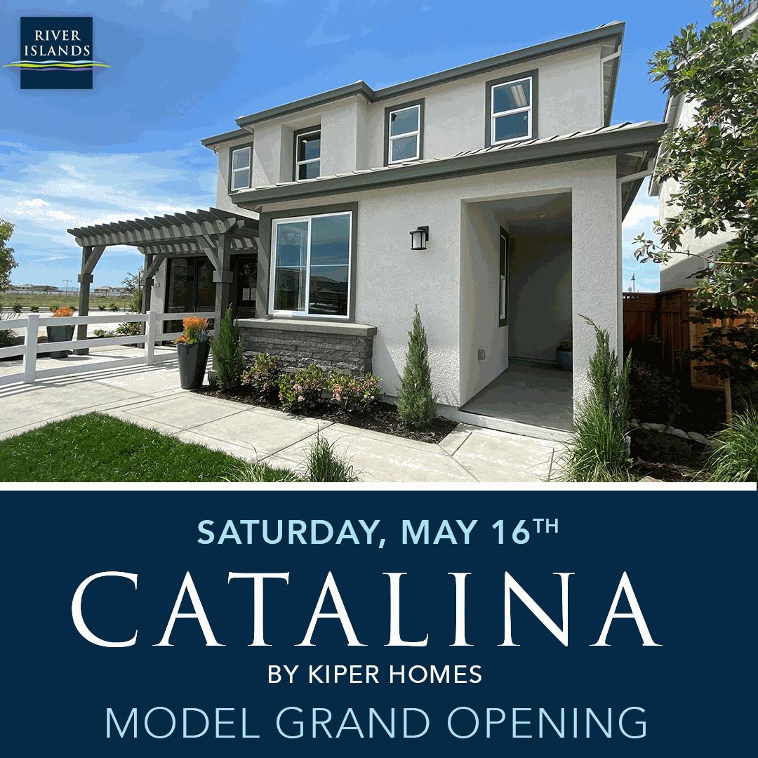 Catalina by Kiper Homes Grand Opening – May 16, 2020
