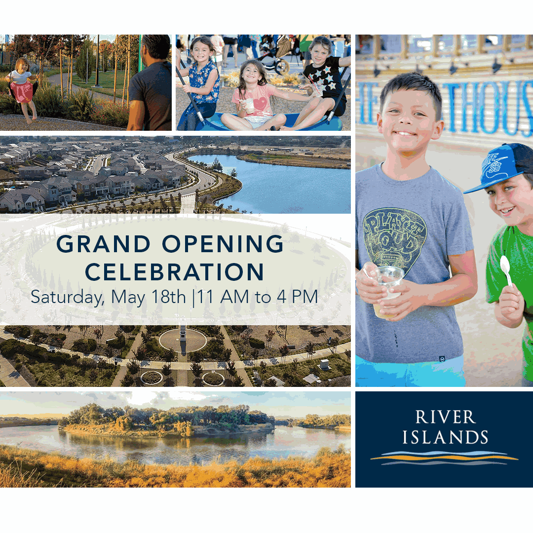 Come Celebrate at River Islands on May 18th!