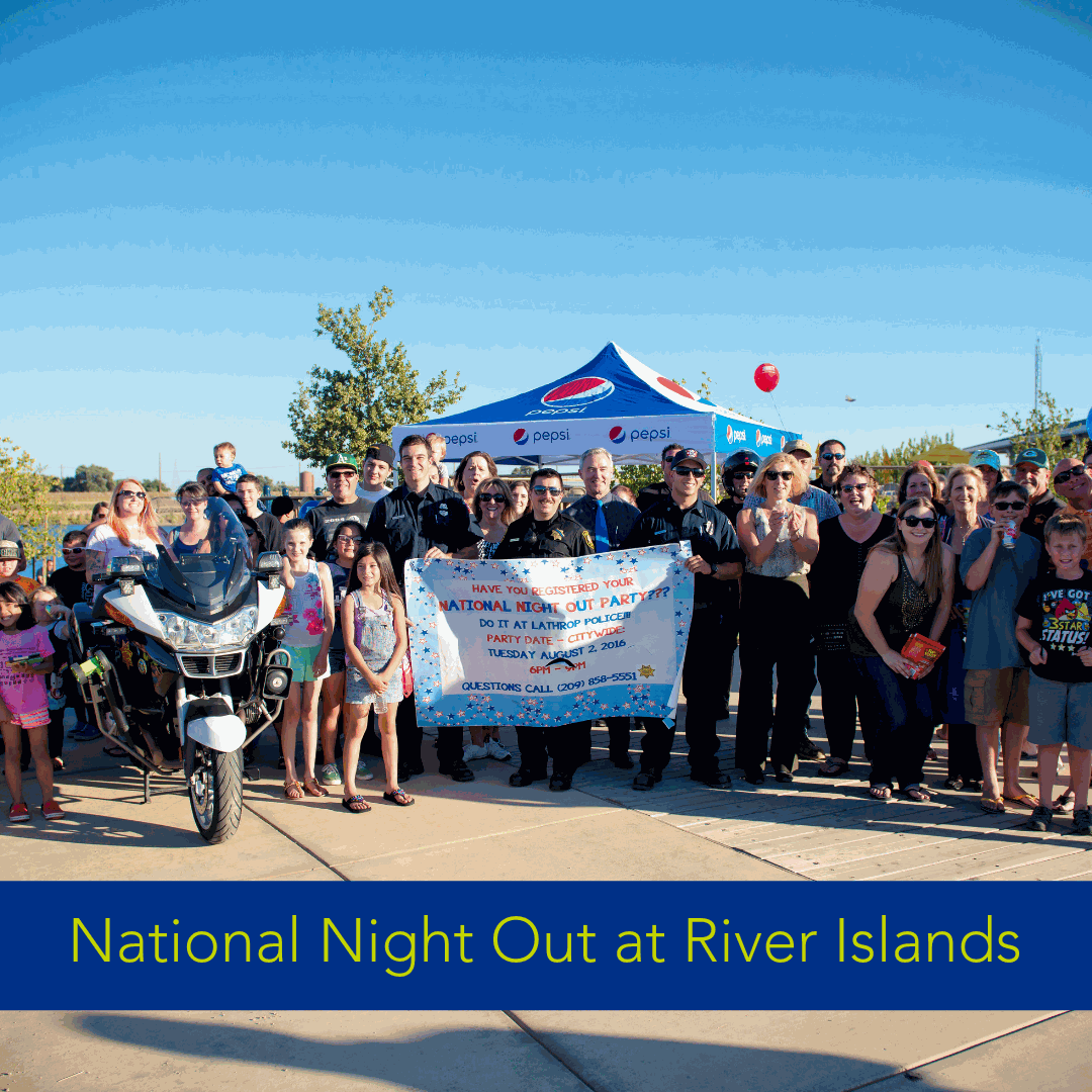 6th Annual National Night Out at River Islands