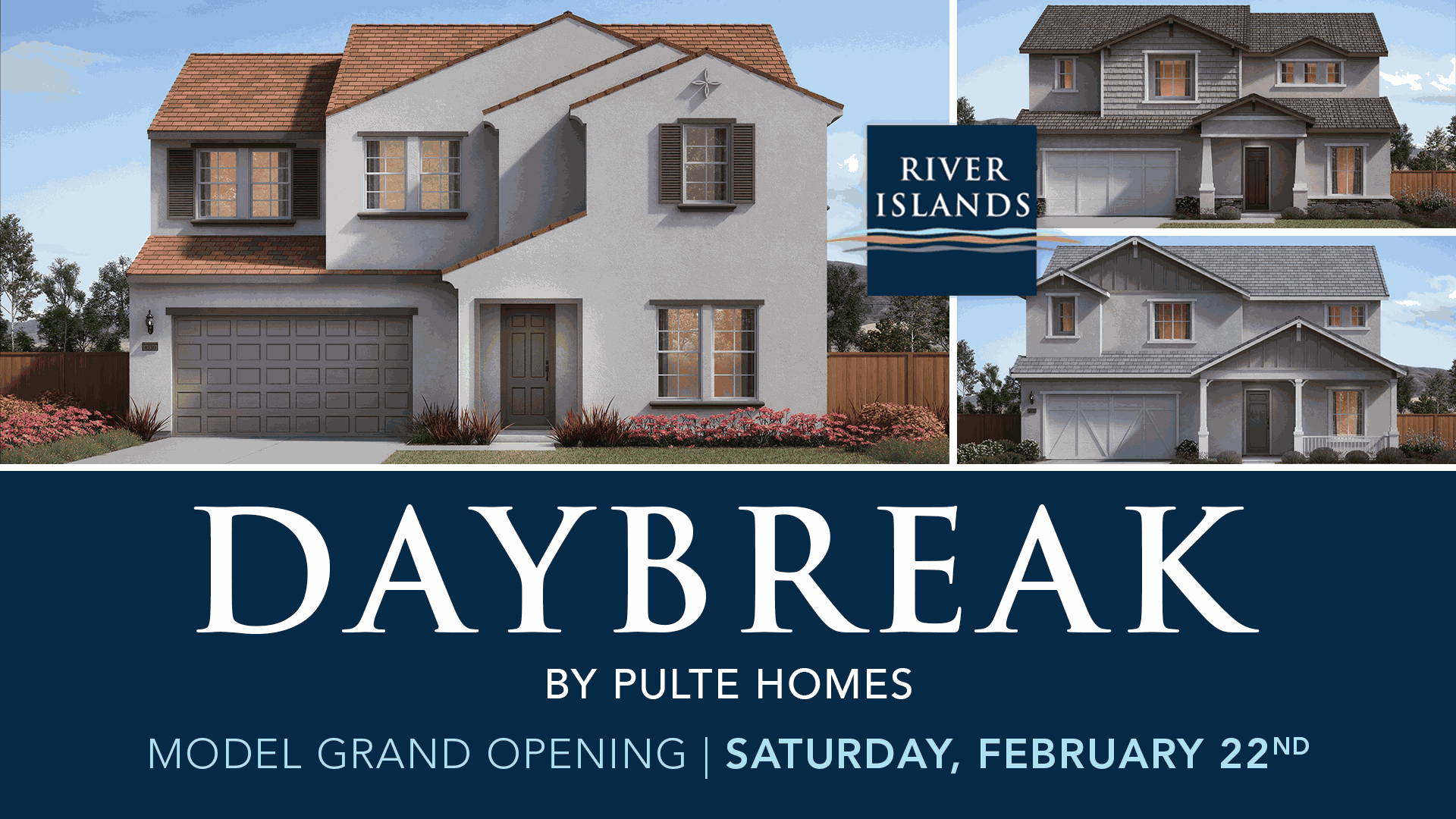 Daybreak by Pulte Homes Grand Opening – February 22, 2020